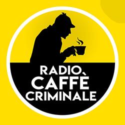 RADIO CAFFE' CRIMINALE